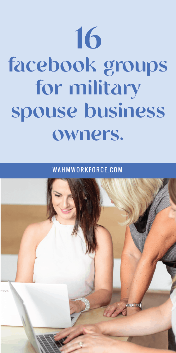 16 Facebook groups for military spouse business owners