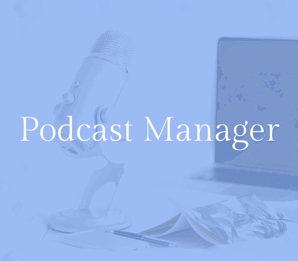 Podcast manager job