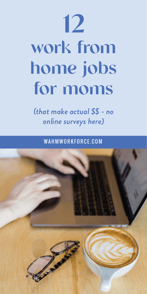 12 work from home jobs for moms that actually pay well