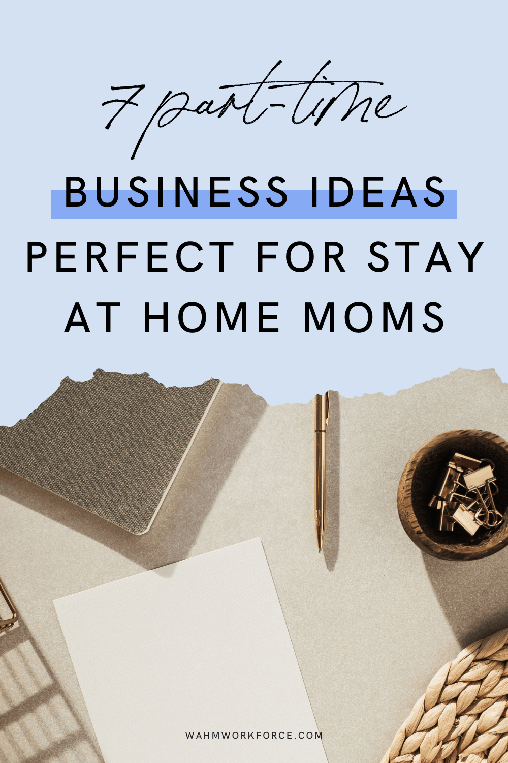 7 part-time business ideas perfect for stay at home moms